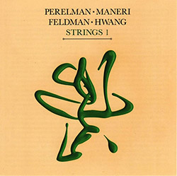 Perelman, Ivo / Mat Maneri / Mark Feldman / Jason Hwang: Strings 1 (Leo Records)