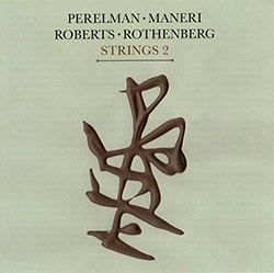 Perelman, Ivo / Mat Maneri / William Henry Roberts / Ned Rothenberg: Strings 2 (Leo Records)