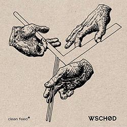Wschod (Pinheiro / Kozera / Suchar): Wschod (Clean Feed)