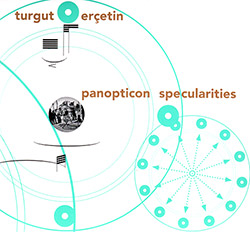 Ercetin, Turgut (Ensemble Mosaik, Ensemble Apparat, Ensemble Adapter, Sonar Quartett): Panopticon Sp