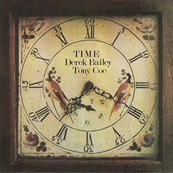 Bailey, Derek / Tony Coe: Time [VINYL 2 LPs] (Honest Jons Records)