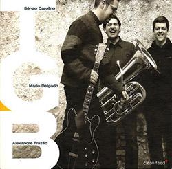TGB: Tuba, Guitarra & Bateria
