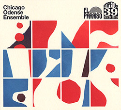 Chicago Odense Ensemble (El Paraiso Records)