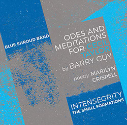 Guy's, Barry Blue Shroud Band: Odes and Meditations for Cecil Taylor [5 CD BOX]