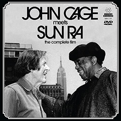 Cage, John Meets Sun Ra: John Cage Meets Sun Ra - The Complete Film [7