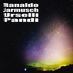 Ranaldo, Lee / Jim Jarmusch / Marc Urselli / Balazs Pandi: [CD] <i>[Used Item]</i> (Trost Records)