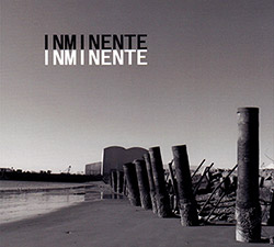 I Nm I Nente (Yoshihide / Molina / Irarrazabal / Roman / Rios): I Nm I Nente