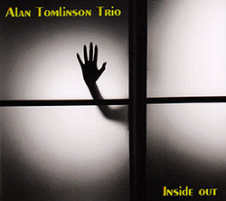 Alan Tomlinson Trio: Inside Out (FMR Records)