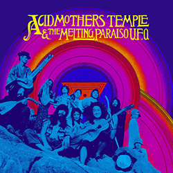 Acid Mothers Temple & The Melting Paraiso U.F.O.: [VINYL 2 LPs REMASTERED + DOWNLOAD] (Black Editions)