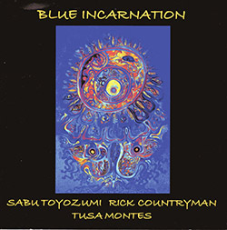 Toyozumi / Countryman / Montes: Blue Incarnation (Improvisations for Kulintang)