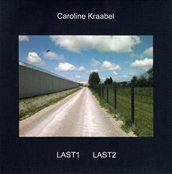 Kraabel, Caroline : Last1 And Last2 (Emanem)