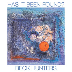 Beck Hunters: Has It Been Found?