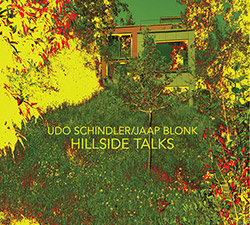 Schindler, Udo / Jaap Blonk: Hillside Talks (Relative Pitch)