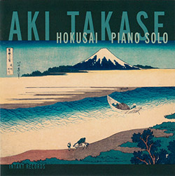 Takase, Aki: Hokusai Piano Solo