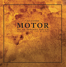 Elggren, Leif : Motor For An Unknown Vehicle (Opening Of The Grave) [VINYL] (Fragment Factory)