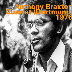 Braxton, Anthony: Dortmund (Quartet) 1976 (Hatology)