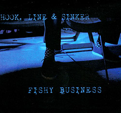 Hook, Line & Sinker (Tristan Honsinger / Antonio Borghini / Axel Dorner / Tobias Delius): Fishy Busi