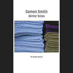 Smith, Damon : Winter Solos for Robert Ryman [CASSETTE]