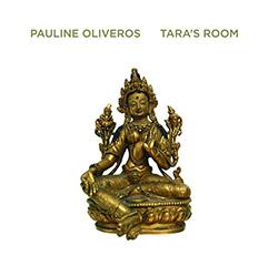 Oliveros, Pauline: Tara's Room [VINYL]