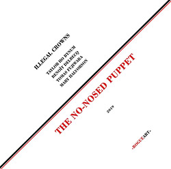 Illegal Crowns (Halvorson / Fujiwara / Delbecq / Ho Bynum): The No-Nosed Puppet [VINYL] (RogueArt)