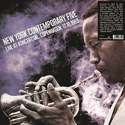 New York Contemporary Five, The: Live at Koncertsal, Copenhagen, 17.10.1963 [VINYL] (Alternative Fox)