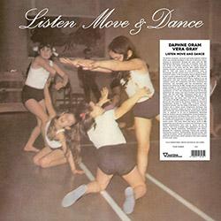 Oram, Daphne / Vera Gray: Listen Move & Dance [VINYL]