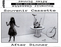 After Dinner: Souvenir Cassette (2019) (Fish Prints)