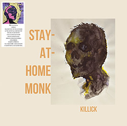 Killick: Stay-At-Home Monk [VINYL] (H(i)nds(i)ght)