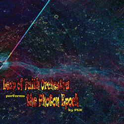 Leap of Faith Orchestra: performs The Photon Epoch by PEK (Evil Clown)