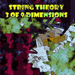 String Theory: 3 of 9 Dimensions