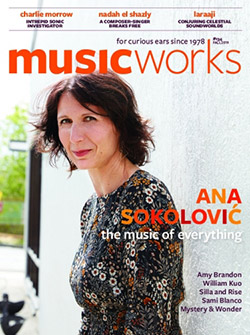 Musicworks: #134 Fall 2019 [MAGAZINE + CD]