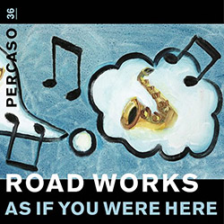 Roadworks (Gallio / Streuli): As If You Were Here / Glassware [2 LPS + CD + DOWNLOAD] (Percaso)
