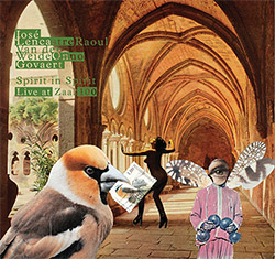 Spirit in Spirit (Lencastre / Van der Weide / Govaert): Live at Zaal 100 (FMR)