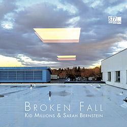Kid Millions & Sarah Bernstein: Broken Fall (VINYL)