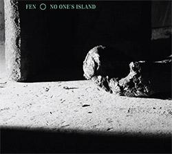 FEN (Otomo Yoshihide / Ryu Hankil / Yan Jun / Yuen Chee Wai): No One's Island (Mikroton Recordings)