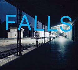 Akerlund, Lars / Eryck Abecassis: Falls <i>[Used Item]</i>