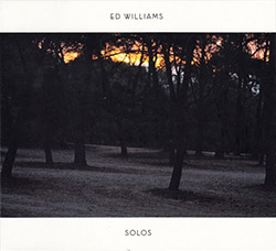 Williams, Ed: Solos