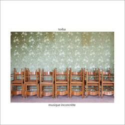 Torba (Mauro Diciocia): Musique Inconcrete [VINYL] (Fragment Factory)