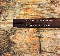 McAuley, Jim / Scot Ray: Second Earth (Long Song Records)