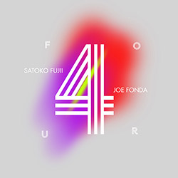 Satoko Fujii / Joe Fonda: Four (Long Song Records)