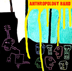 Archer, Martin : Anthropology Band [2 CDs] (Discus)