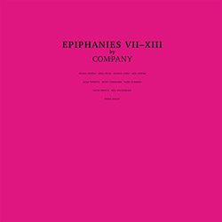 Company: Epiphanies VII-XIII [VINYL 3 LPs]