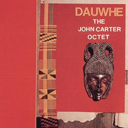 Carter, John Octet: Dauwhe [VINYL]