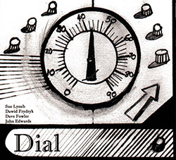 Lynch, Sue / Dawid Frydryk / Dave Fowler / John Edwards: Dial <i>[Used Item]</i>