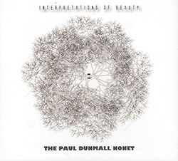 Dunmall, Paul Nonet The: Interpretations of Beauty