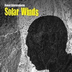 Bjorkenheim, Raoul: Solar Winds (Long Song Records)