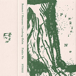 Bennett, Ben / Zoots Houston / Fred Lonberg-Holm: Pinkie No [CASSETTE + DOWNLOAD]