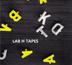 Okuda, Rieko / Antti Virtaranta / Girial Baars: LAB H Tapes (Creative Sources)