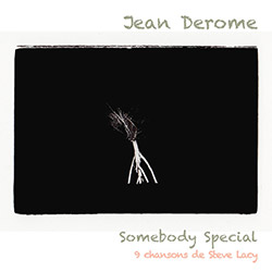 Derome, Jean: Somebody Special