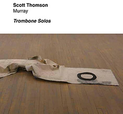 Thomson, Scott: Murray - Trombone Solos